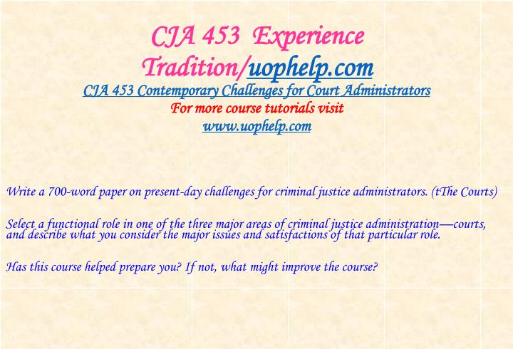 Cja 453 experience tradition uophelp com2