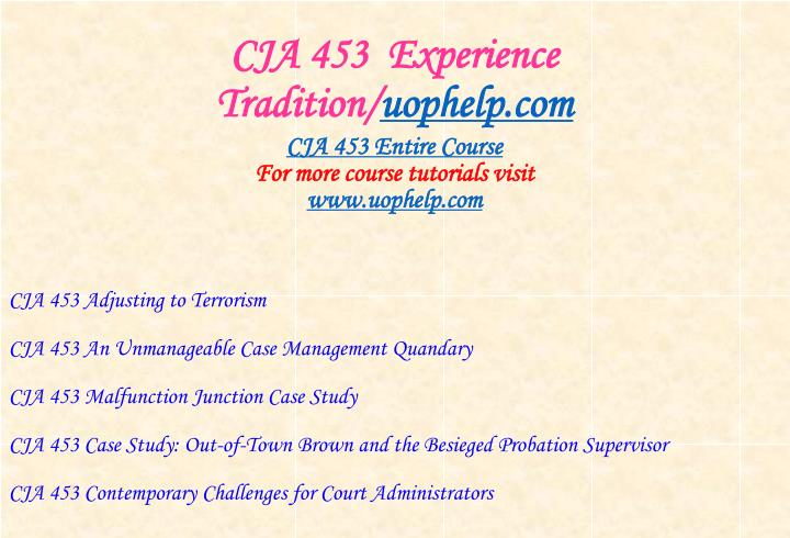 CJA 453  Experience Tradition/
