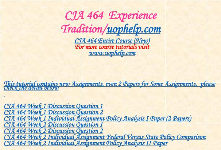 Cja 464 experience tradition uophelp com1