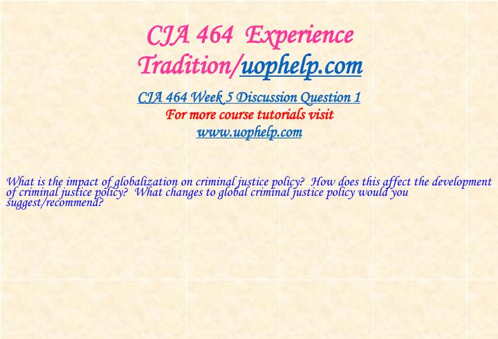 CJA 464  Experience Tradition/