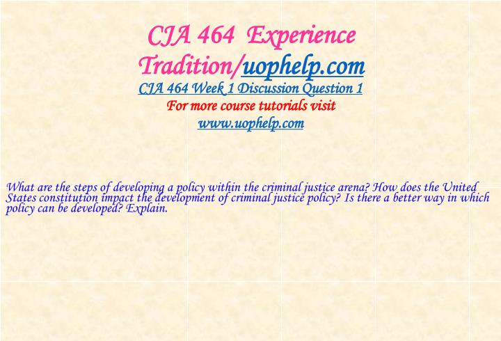 Cja 464 experience tradition uophelp com2
