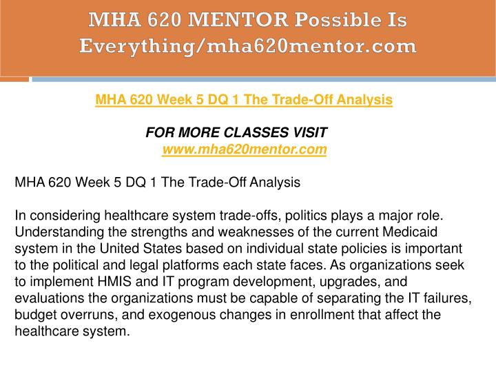 MHA 620 MENTOR Possible Is Everything/mha620mentor.com