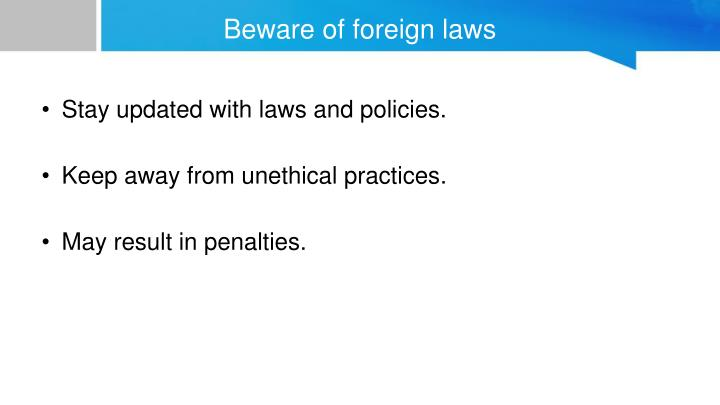 Beware of foreign laws