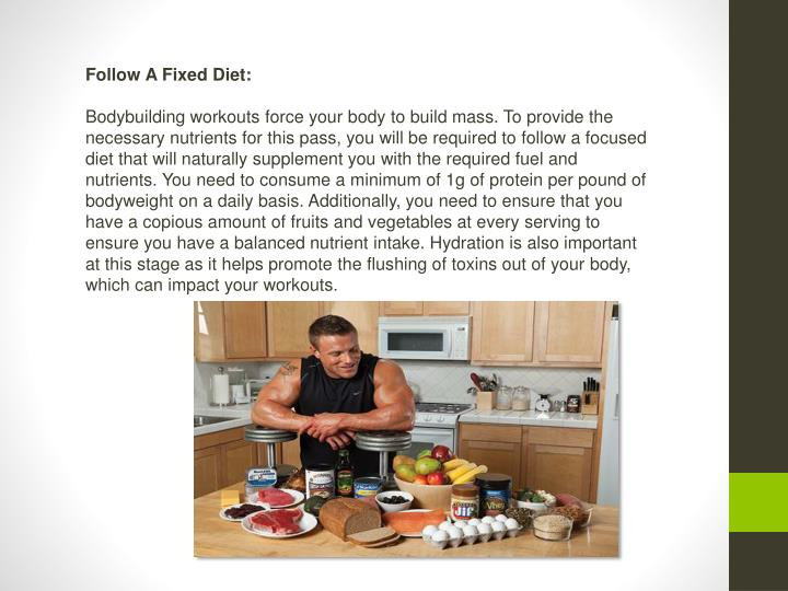 Follow A Fixed Diet:
