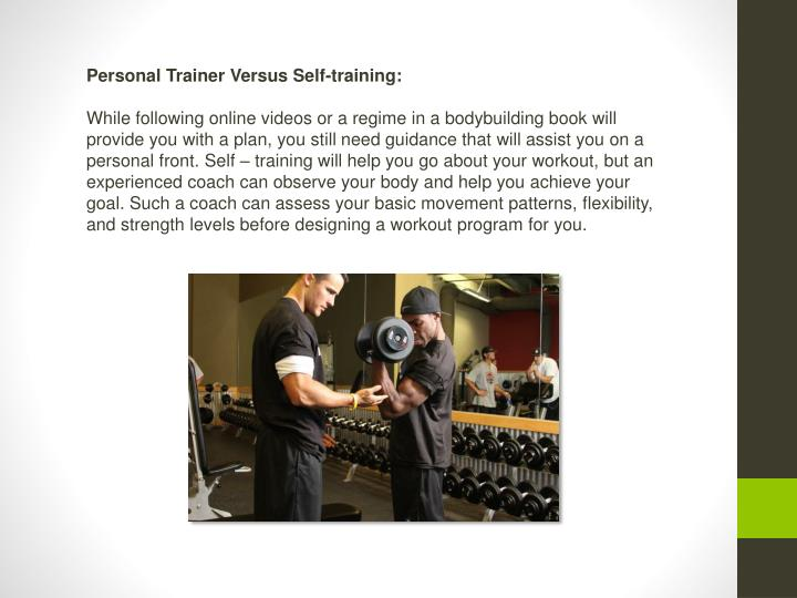 Personal Trainer Versus Self-training: