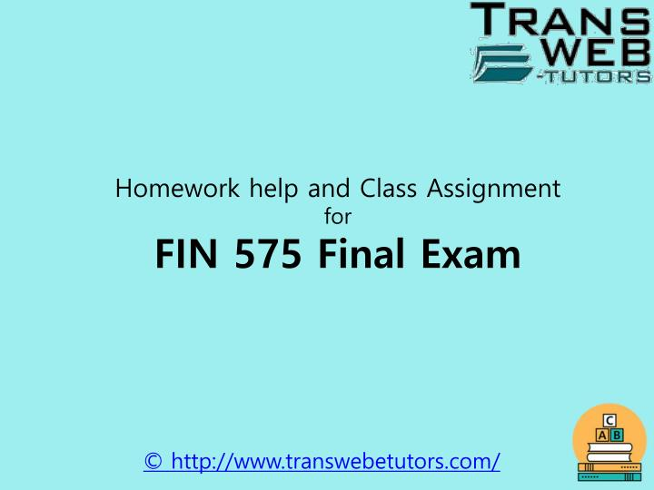 Homework help and Class Assignment