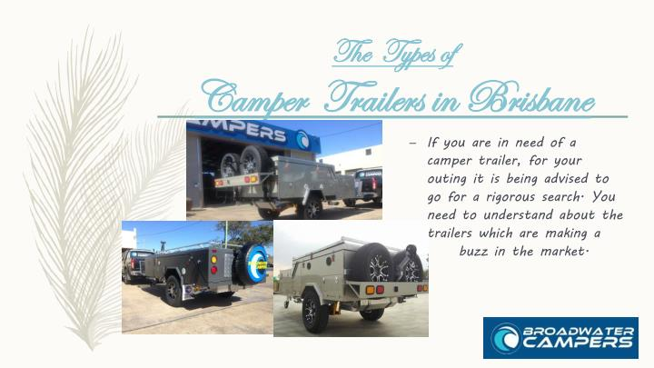 The types of camper trailers in brisbane
