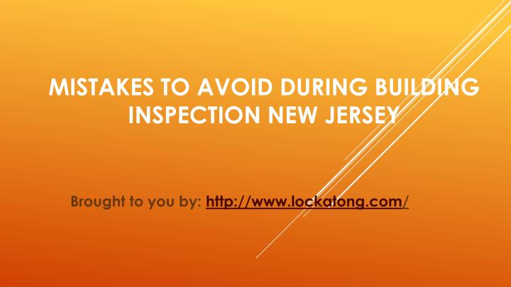 Mistakes to avoid during building inspection new jersey
