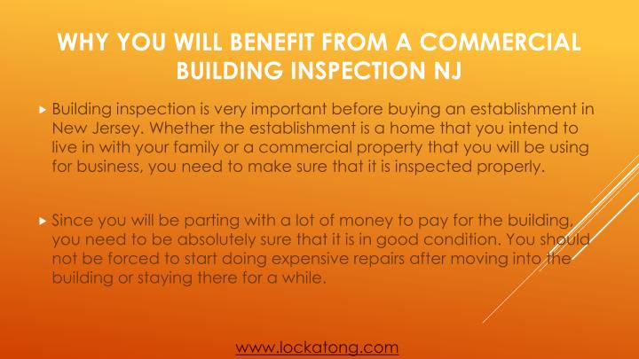 Building inspection is very important before buying an establishment in New Jersey. Whether the establishment is a home that you intend to live in with your family or a commercial property that you will be using for business, you need to make sure that it is inspected properly.