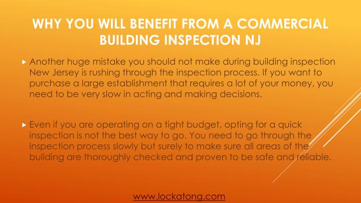 Another huge mistake you should not make during building inspection New Jersey is rushing through the inspection process. If you want to purchase a large establishment that requires a lot of your money, you need to be very slow in acting and making decisions.