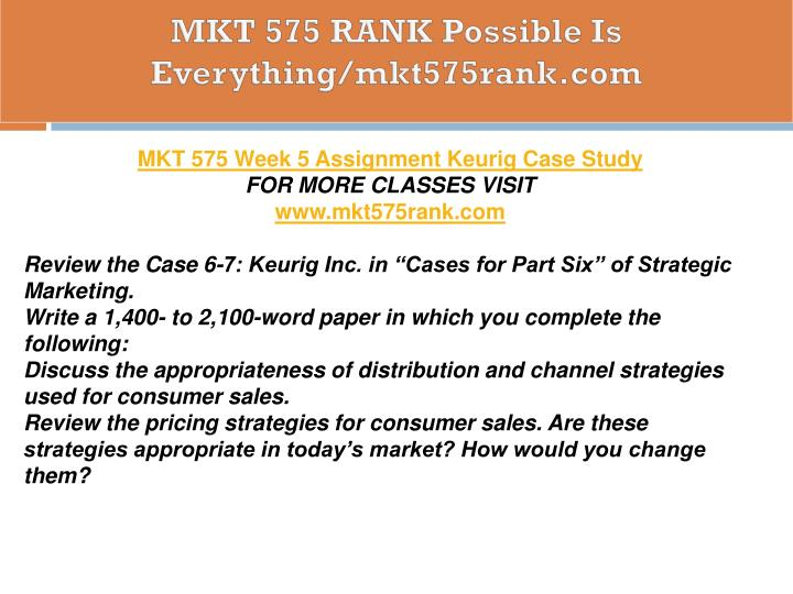 keurig inc in cases for part six of strategic marketing Strategic marketing 9th revised edition  part one strategic marketing: 1 (46)  cases for part six: 525 (1.
