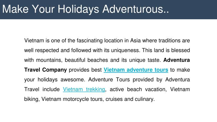 Make Your Holidays Adventurous..