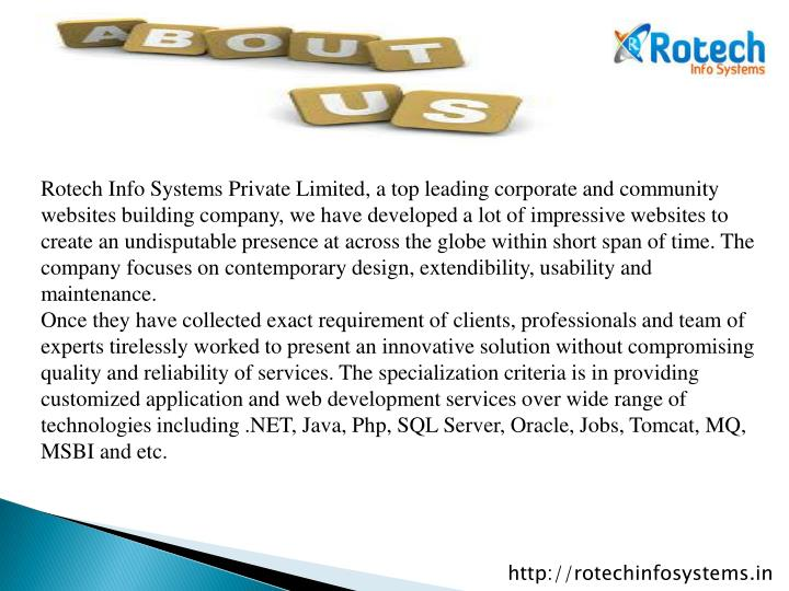 Rotech Info Systems Private Limited, a top leading corporate and community websites building company...