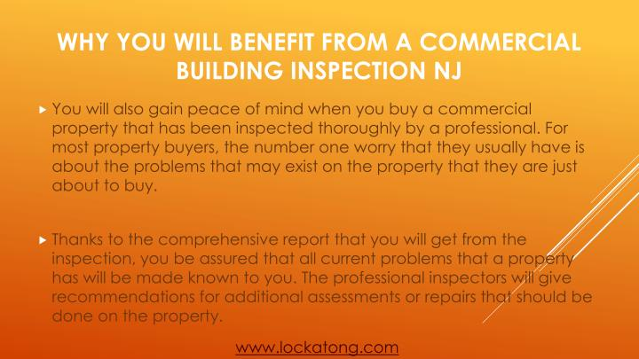 You will also gain peace of mind when you buy a commercial property that has been inspected thoroughly by a professional. For most property buyers, the number one worry that they usually have is about the problems that may exist on the property that they are just about to buy.