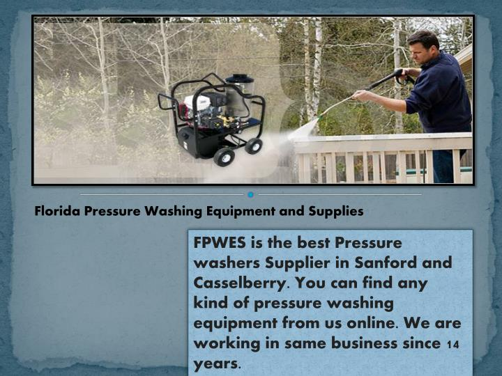 Florida Pressure Washing Equipment and Supplies