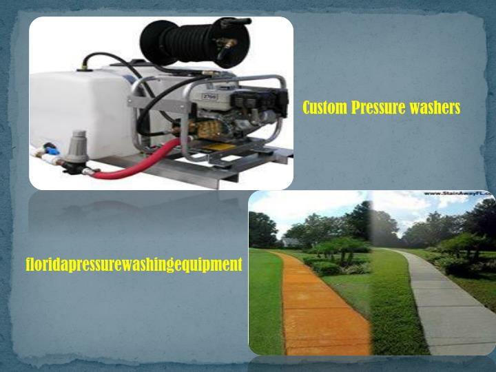 Custom Pressure washers