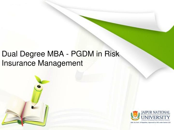 Dual degree mba pgdm in risk insurance management