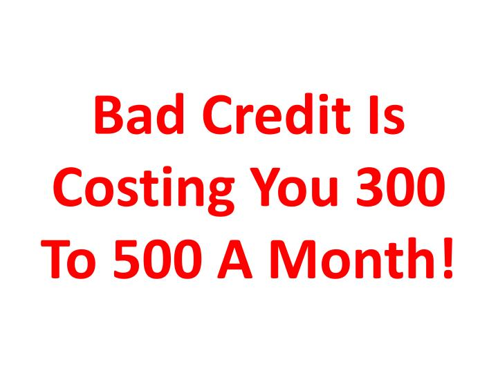 Bad Credit Is