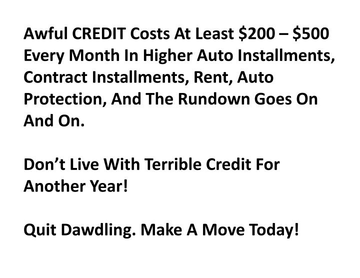 Awful CREDIT Costs At Least $200 – $500