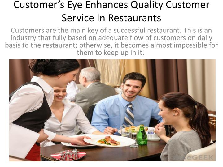 service quality in restaurants Npd's checkout analysis was helpful to understand how our customers were using a category of products at limited service restaurants and at jack in the box.