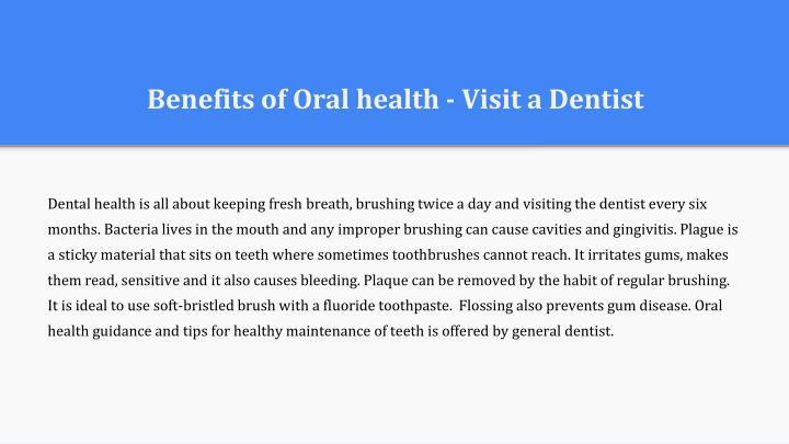 Benefits of oral health visit a dentist