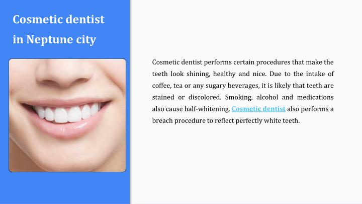 Cosmetic dentist in Neptune city