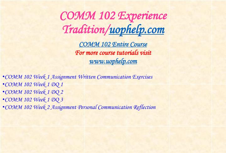 Comm 102 experience tradition uophelp com1
