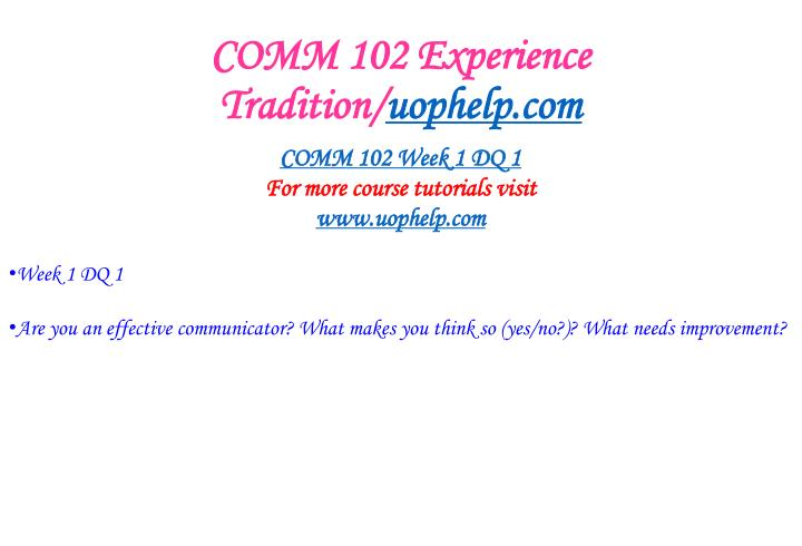 Comm 102 experience tradition uophelp com2