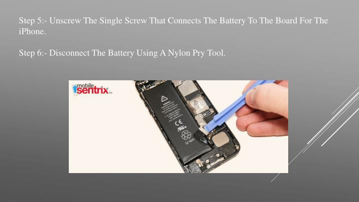 Step 5:- Unscrew The Single Screw That Connects The Battery To The Board For The iPhone.