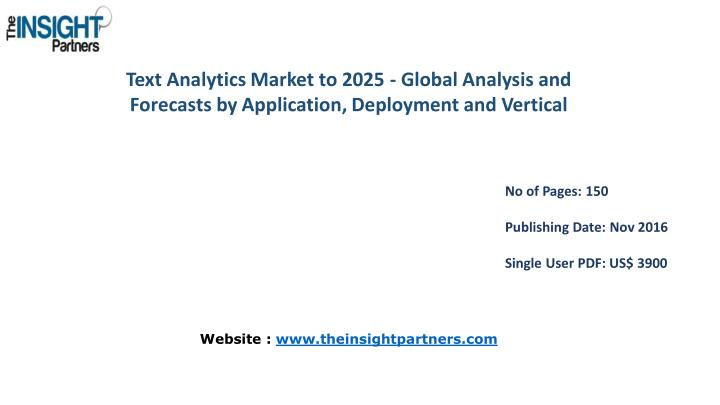 Text Analytics Market to 2025 - Global Analysis and
