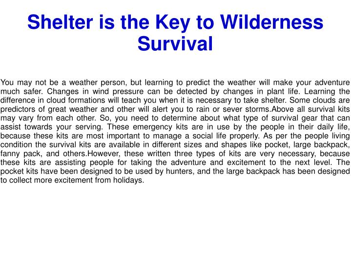 Shelter is the Key to Wilderness Survival