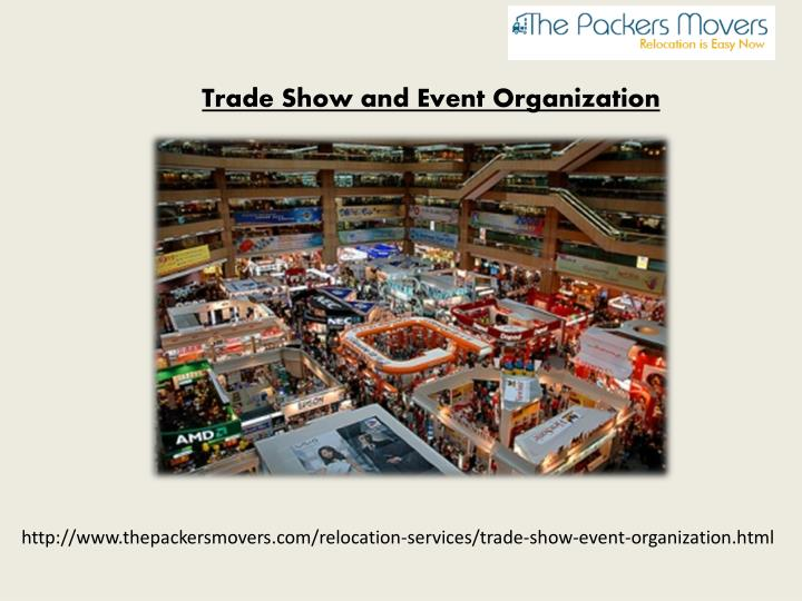 Trade Show and Event Organization