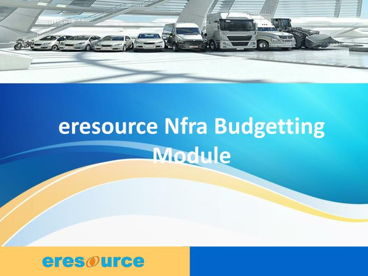 Eresource Nfra Budgetting Module