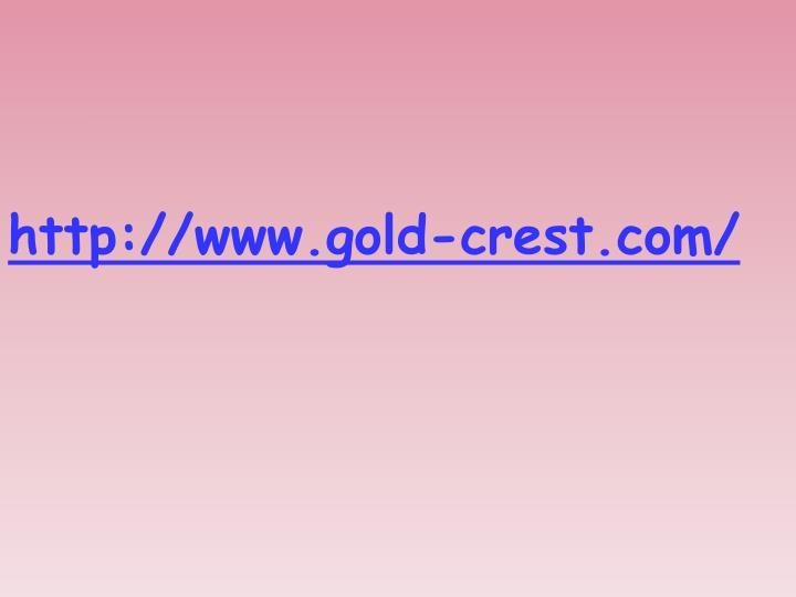 http://www.gold-crest.com/