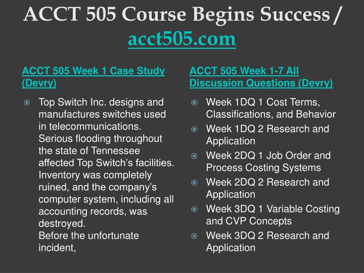 ACCT 505 Course Begins Success /