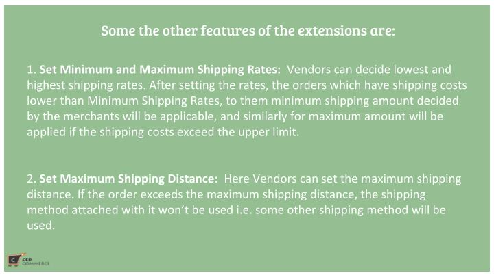 Some the other features of the extensions are: