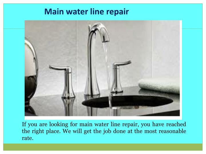 Main water line repair