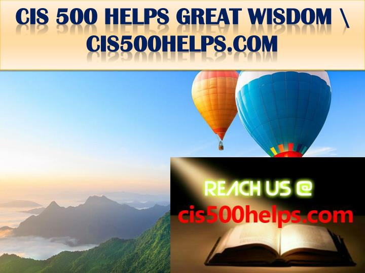 Cis 500 helps great wisdom cis500helps com