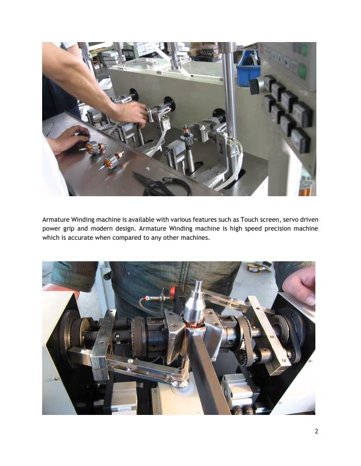 Armature Winding machine is available with various features such as Touch screen, servo driven