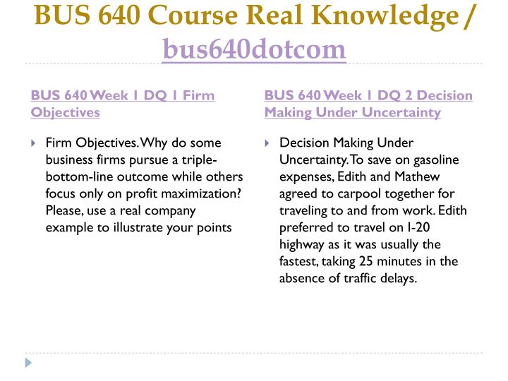 Bus 640 course real knowledge bus640dotcom2