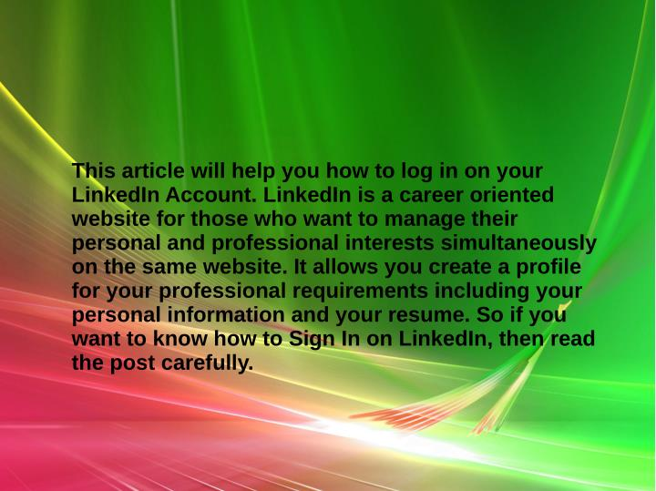 This article will help you how to log in on your
