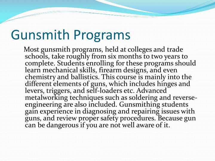 Gunsmith Programs
