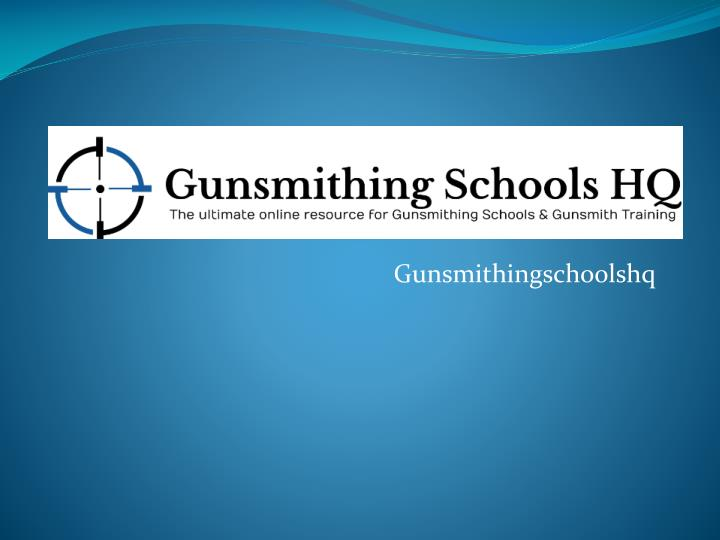 Gunsmithingschoolshq