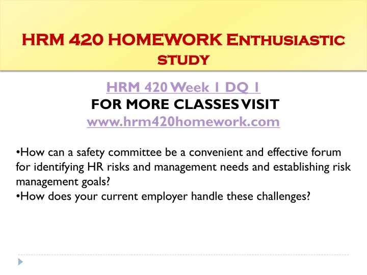 hrm 420 final For more classes visit wwwhrm420educom hrm 420 week 1  the final  essay question is on any t&d topic of your choice that is not.