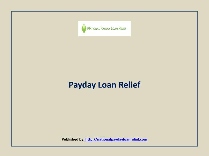 Trapped by Payday Loans?