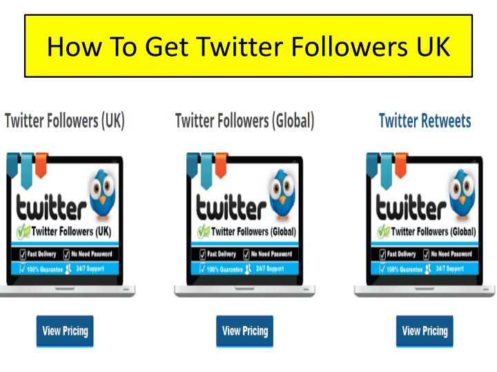 How t o g et t witter followers uk