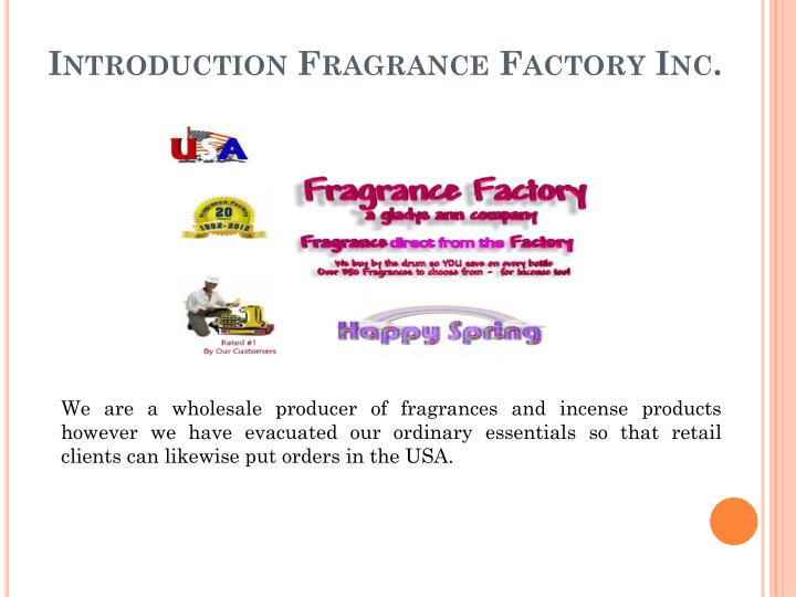 Introduction Fragrance Factory Inc.