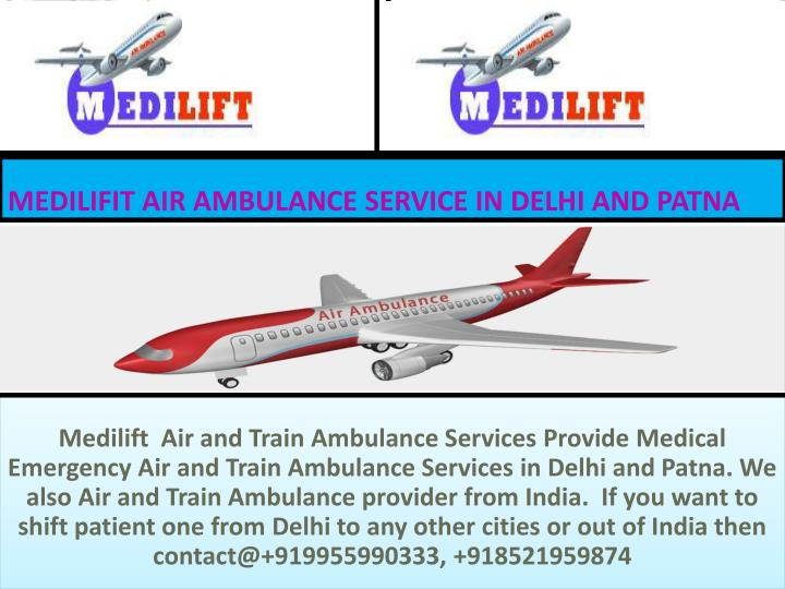 Medilifit air ambulance service in delhi and patna