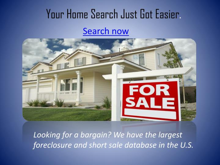 Your Home Search Just Got Easier