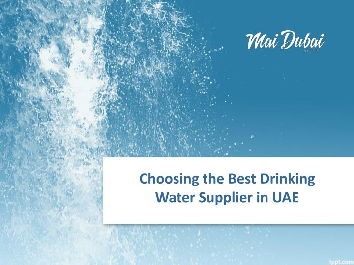 Choosing the Best Drinking Water Supplier in UAE